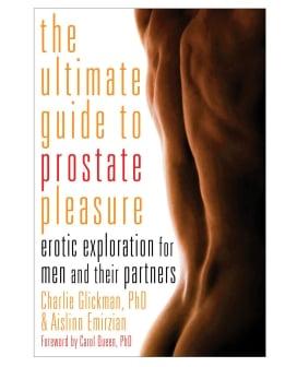 The Ultimate Guide to Prostate Pleasure