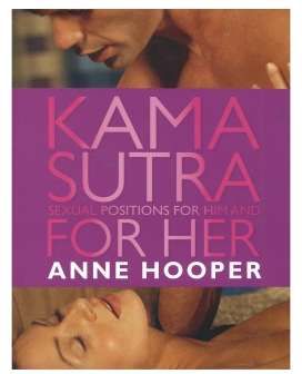Anne Hooper's Kama Sutra Sexual Positions for Him & Her Book