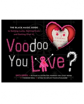 Voodoo You Love? The Black Magic Guide to Getting Lucky, Getting Even