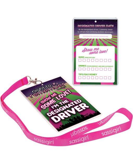 Night to Remember Designated Driver Badge w/sassi girl Lanyard