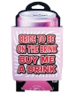 Bachelorette Bride to be on the Brink Drink Cozy