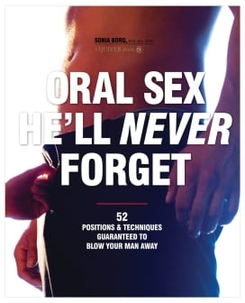Oral Sex He'll Never Forget Book