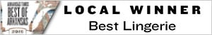 Cupids Lingerie - Local Winner of Best Lingerie by Arkansas Times
