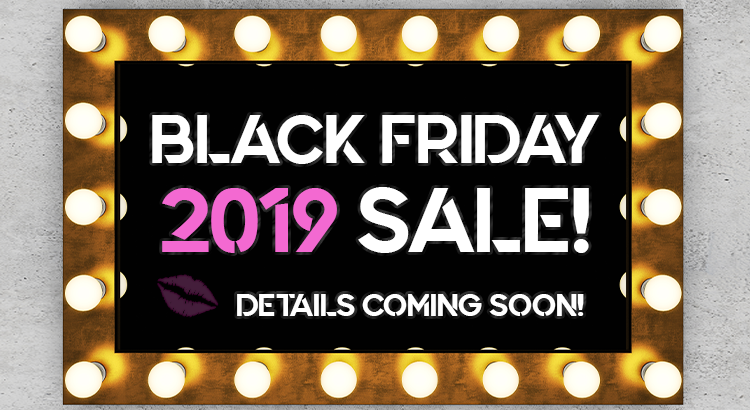 Stay tuned for our 2019 in-store specials!